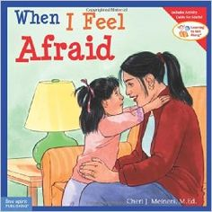When I Feel Afraid (Learning to Get Along): Cheri J. Meiners M.Ed.: 9781575421384: Amazon.com: Books