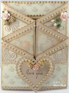 "Creamy Pastel Foldeed Zig-Zag ""Love You"" Card...with pearls...Tara's Studio.  Click on July 2012 to bring up the information and see this fabulous card."