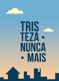 Poster Tristeza Nunca Mais