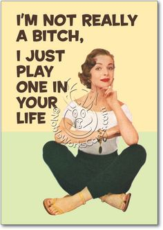 You'll love it... so funny! Bitch In Your Life Inappropriate Humorous Birthday Greeting Card