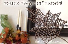 Create an oversized maple leaf out of twigs.  Easy tutorial, which only requires sticks and glue!