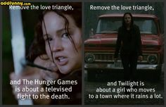 Yeah, i get why twilight is easy to make fun of, but twilight is ABOUT the love triangle. thats what the movie is. you cant compare them because they are about completely different things.