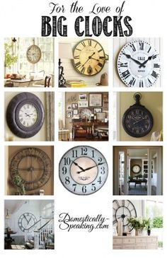 For the Love of Big Clocks for Decor