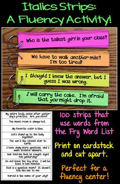 A fun fluency center that allows students to focus on reading words in italics.  Each set contains 100 strips and uses the Fry word list.  Upper elementary