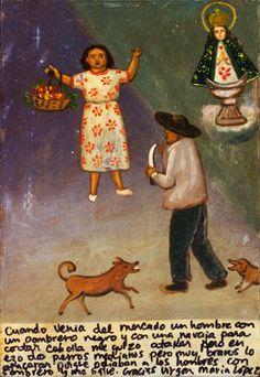 Я возвращалась с рынка, и на меня напал человек в черном сомбреро и с ножом для чистки лука. Внезапно две небольшие, но очень храбрые собаки бросились на него, потому что им очень не нравились люди в сомбреро. Я спаслась, за что благодарю Пресвятую Деву.  Мария Лопес.