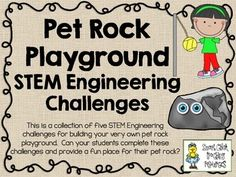Who+doesn't+love+Pet+Rocks+and+Playgrounds?Most+elementary+teachers+are+more+comfortable+and+knowledgeable+about+themes,+so+I+have+decided+to+create+STEM+challenge+packs+based+on+specific+themes,+like+Playground+Designs+and+Pet+Rocks!This+engineering+challenge+activity+pack+is+one+of+many+that+I+have+created+to+use+in+my+classroom!