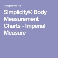 Simplicity® Body Measurement Charts - Imperial Measure