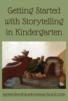 Tips and encouragement for getting started with storytelling in kindergarten | Lavender's Blue Homeschool