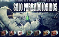 Mega Recopilacion - Solo Para Adoloridos (2008-2013) : Discografias - Sinaloa-Mp3