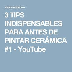 3 TIPS INDISPENSABLES PARA ANTES DE PINTAR CERÁMICA #1 - YouTube