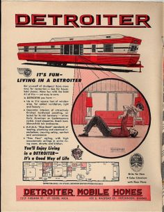 Some of the early mobile homes were made
