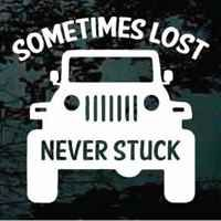 Sometimes Lost Never Stuck Jeep decal for car windows, trucks and more in small & large sizes can be customized. Apply this custom vinyl Sometimes Lost Never Stuck Jeep sticker indoors or outdoors. Jeep Stickers, Jeep Decals, Vinyl Decals, Jeep Wrangler Stickers, Jeep Shirts, Jeep Quotes, Jeep Sayings, Shirt Sayings, Jeep Truck