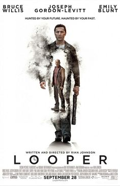 Looper (2012) R - Stars: Joseph Gordon-Levitt, Bruce Willis, Emily Blunt.  -  In 2074, when the mob wants to get rid of someone, the target is sent into the past, where a hired gun awaits - someone like Joe - who one day learns the mob wants to 'close the loop' by sending back Joe's future self for assassination.  -  ACTION / CRIME / SCI-FI