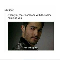 Hehe. I don't meet someone with the same name as me very often, but it is so true.