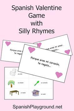 Spanish Valentines Day game based on completing short rhymes. Juego para el Día del Amor y la Amistad. http://spanishplayground.net/spanish-valentine-game-silly-rhymes/
