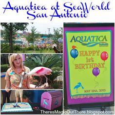 Aquatica at Seaworld San Antonio, Aquaticas first Birthday celebration, summer bucket list