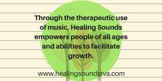 Music Therapy Mission Statement. We wanted to create a simple statement that encompassed all that we do: facilitate growth, change behavior, and promote wellness.