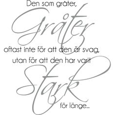 Texten på bilden talar sitt tydliga språk K Quotes, Calm Quotes, True Quotes, Best Quotes, Motivational Quotes, Inspirational Quotes, Swedish Quotes, Learn Swedish, Sunset Quotes