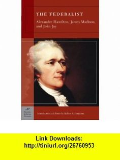 authors of the federalist essays originally wrote them