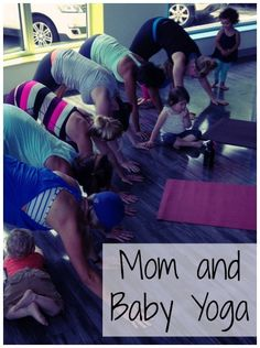 Mom and baby yoga! What a great way for mamas to get their yoga in.