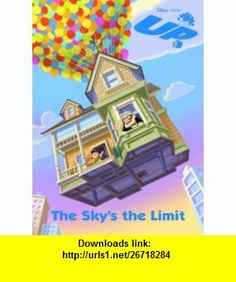 UP The Skys the Limit (Deluxe Coloring Book) (9780736425773) Cynthia Hands, RH Disney , ISBN-10: 0736425772  , ISBN-13: 978-0736425773 ,  , tutorials , pdf , ebook , torrent , downloads , rapidshare , filesonic , hotfile , megaupload , fileserve
