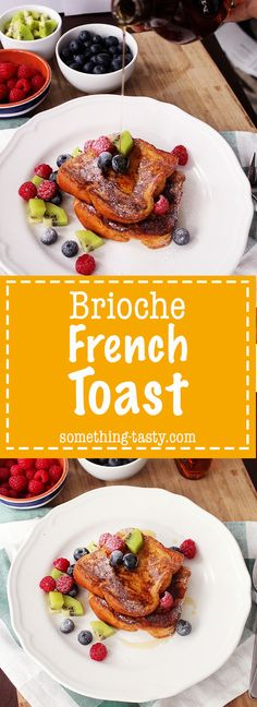 Best Brioche French Toast - Something Tasty Brioche Loaf, Brioche French Toast, Most Satisfying, Non Stick Pan, Tandoori Chicken, Fresh Fruit, Vegetarian, Tasty, Meals