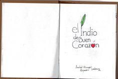 """""""El Indio de Buen Corazón"""" - Cuento PopUp Infantil: Alondon / Textos: Anabel Portada"""
