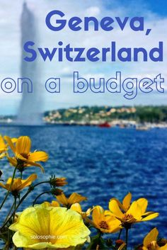 Geneva Switzerland on a budget