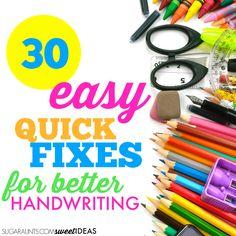 Easy handwriting tips and quick ways to help kids improve their handwriting.