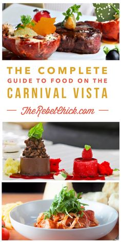The Complete Guide to Dining on the Carnival Vista
