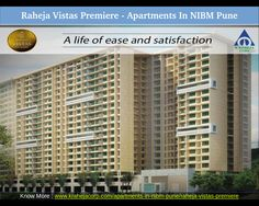 Apartments in NIBM Pune. Raheja Vistas located in NIBM, Pune offers an upscale social infrastructure with reputed schools, colleges hospitals, banks and convenience stores all within 10 km. For more details visit : www.krahejacorp.com/apartments-in-nibm-pune/raheja-vistas-premiere