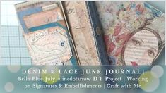Denim And Lace, Travelers Notebook, Junk Journal, Ephemera, Embellishments, Projects, Crafts, Blue, Log Projects