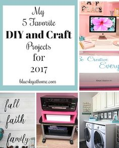 My 5 Favorite DIY and Craft Projects for 2017. Take a look at the best of my DIY and Craft projects and new skills learned. Inspiration for your coming year with projects that will never go out of style. BlueskyatHome.com