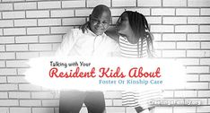 What Is Foster Care, Foster Care System, Foster Parenting, Single Parenting, Adoption In California, Kinship Care, International Adoption, Foster Care Adoption, Reunification
