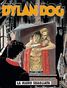 la nostra Libreria: Fumetto: Dylan Dog n. 348 - La mano sbagliata