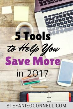 Resolving to save more in 2017? Use these tools to spend and save smarter!