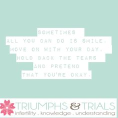 I still have days like this. I don't know when they will happen or what will cause my heart to break but I'm learning that it's OK to feel those emotions as long as I pick myself up and keep moving along.#infertilitysupport #ivf #adoption #ivfjourney #iui #ttc #ttccommunity
