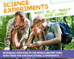 Introduce Kids to the World Around them with Fun and Educational Science Experiments.