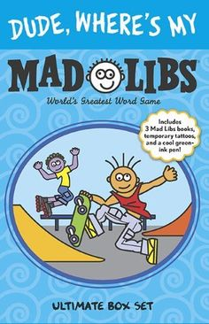 Dude, Where's My Mad Libs: Ultimate Box Set by Roger Price. Save 15 Off!. $11.04. Series - Mad Libs. Reading level: Ages 8 and up. Publisher: Price Stern Sloan (April 29, 2010)