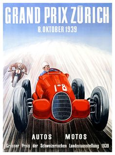 Antique 1939 racing poster promoting the Zurich Grand Prix in Switzerland, which included both automobiles and motorcycles, vintage grand prix,zurich,swiss alps,switzerland,vintage racing poster,vintage race car,moto gp,poster art,vintage automobile,racing,vintage advertising,alpine,vintage motorcycle