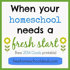 When Your Homeschool Needs a Fresh Start + Free 2014 Goal Setting Chart