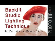 Backlit Beauty Lighting - How to set-up a backlit beauty shot or portrait - YouTube