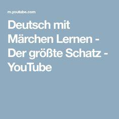 Deutsch mit Märchen Lernen - Der größte Schatz - YouTube