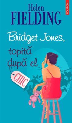 """Celebra eroina creata de Helen Fielding se intoarce intr-o noua carte, """"Bridget Jones, topita dupa el"""", aparuta in colectia """"Chic"""" a Editurii Polirom."""