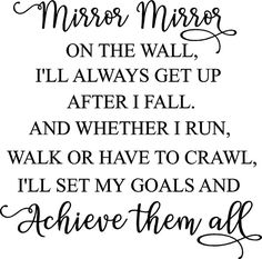 Mirror Quotes, Wall Quotes, Miss You Friend Quotes, Cute Quotes, Funny Quotes, Qoutes, Positive Affirmations, Positive Quotes, Perspective Quotes