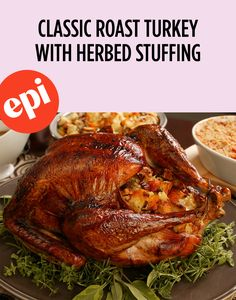 Classic Roast Turkey with Herbed Stuffing and Old-Fashioned Gravy Recipe Best Turkey Recipe, Turkey Recipes, Old Fashioned Turkey Recipe, 12 Pound Turkey, Herb Stuffing, Thanksgiving Recipes, Holiday Recipes, Roasted Turkey, Turkey Breast