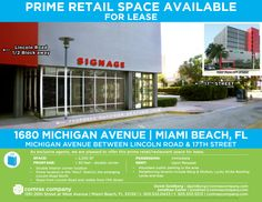1680 Michigan Avenue, Miami Beach, FL  Space/Area: ± 2,250 sf Frontage:  ± 55 feet - double corner Possession:  Immediate  1/2 block from Lincoln Road. Approved for full restaurant with outdoor seating.  Neighboring tenants include Bang & Olufsen,  Lucky Strike Bowling Lanes and GAP. Contact David Goldberg dgoldberg@comrascompany.com and Jonathan Carter jonathan@comrascompany.com 305-532-0433