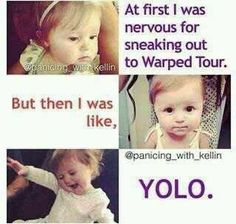 Warped Tour:D Copeland Quinn!! Kellin why is your daughter do freakin adorable