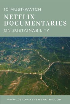 Baby Step #19: Watch a Netflix Documentary on Sustainability