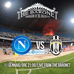 Domenica sera ti aspettiamo al pub per vivere insieme l'evento calcistico della settimana!  #Napoli Juventus in diretta live da #TheBaronet  #WeLoveFootball